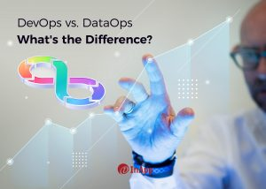 DevOps vs. DataOps: What's the Difference?